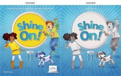 SHINE ON! 2 komplet PODRĘCZNIK + ĆWICZENIA OXFORD