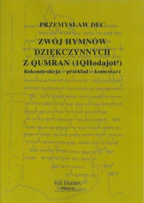 Zwój hymnów dziękczynnych z Qumran (1QHodajot)