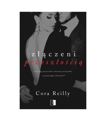Złączeni przeszłością, Cora ReillyNSZ