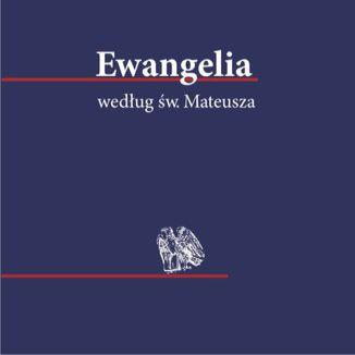 Ewangelia według św. Mateusza. Audiobook MP3