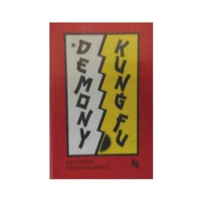 Demony Kungfu - K Pietraszkiewicz