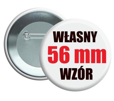 Przypinka buttony znaczek własny wzór 56mm