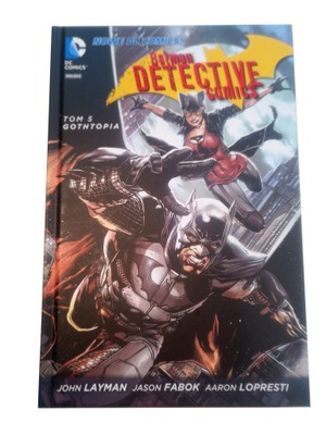 BATMAN DETECTIVE 5. GOTHTOPIA 2016 r.