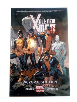 ALL NEW X-MEN WCZORAJSI X-MEN 2015 r.
