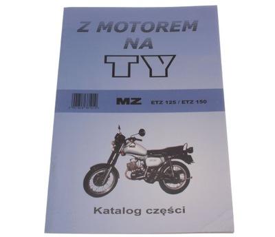 КНИЖКА KATALOG ЗАПЧАСТИ Z MOTOREM НА TY MZ ETZ 150