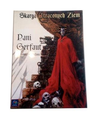 SKARGA UTRACONYCH ZIEM PANI GERFAUT 2001 r.