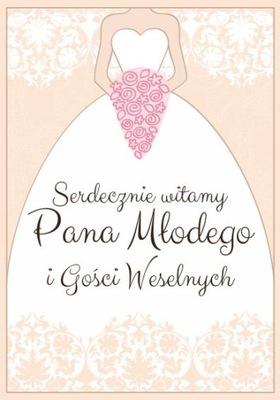 Plakat Witamy Pana Młodego i Gości weselnych