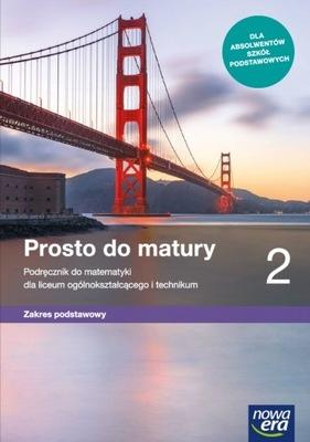 MATEMATYKA 2 LO PODR. PROSTO DO MATURY PODST. 2020