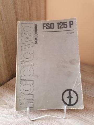 GRANDE FIAT FSO 125P MANUAL REPARACIÓN DESCRIPCIÓN [1988]