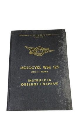 МОТОЦИКЛ WSK 125 ИНСТРУКЦИЯ ОБСЛУЖИВАНИЯ I РЕМОНТА