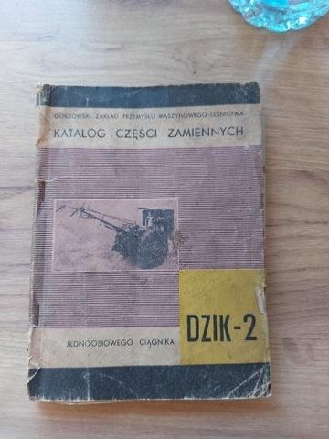 KATALOG ЗАПЧАСТИ ZAMIENNYCH DZIK-2