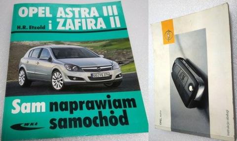 ИНСТРУКЦИЯ ASTRA H, SAM NAPRAWIAM