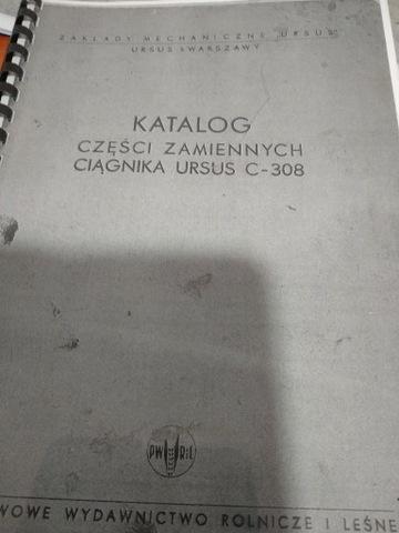 KATALOG ЗАПЧАСТИ ZAMIENNYCH CIAGNIKA URSUS C-308