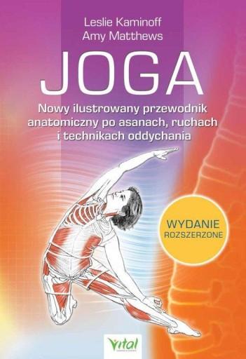 Joga Nowy ilustrowany przewodnik anatomiczny