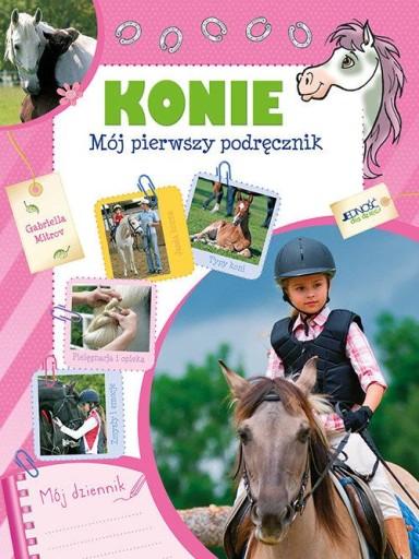 Konie Mój pierwszy podręcznik Gabriella Mitrov