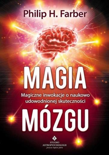 Magia mózgu Magiczne inwokacje o naukowo udowodnio