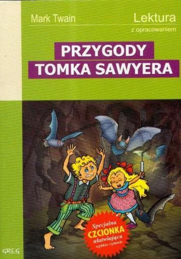 Przygody Tomka Sawyera Lektura z opracowaniem Mark