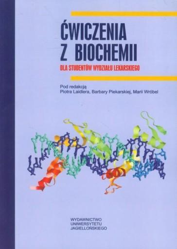 Ćwiczenia z biochemii dla studentów wydziału lekar