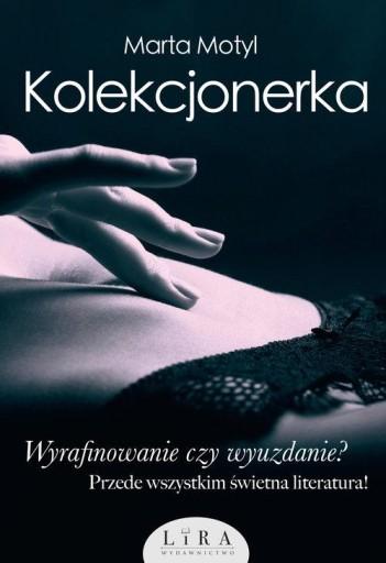 Kolekcjonerka Marta Motyl Ksiazka 23 31 Zl Allegro Pl Raty 0 Darmowa Dostawa Ze Smart Warszawa Stan Nowy Id Oferty 8457301835