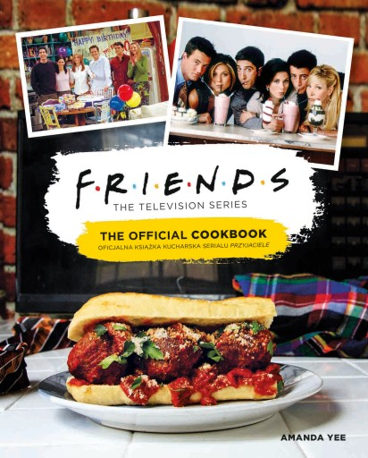 Przyjaciele Oficjalna książka kucharska wersja 1