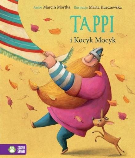 Marcin Mortka - Tappi i Kocyk Mocyk NOWE