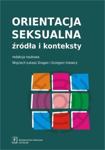 Orientacja Seksualna Opracowanie Zbiorowe 30 97 Zl Allegro Pl Raty 0 Darmowa Dostawa Ze Smart Warszawa Stan Nowy Id Oferty 9130670353