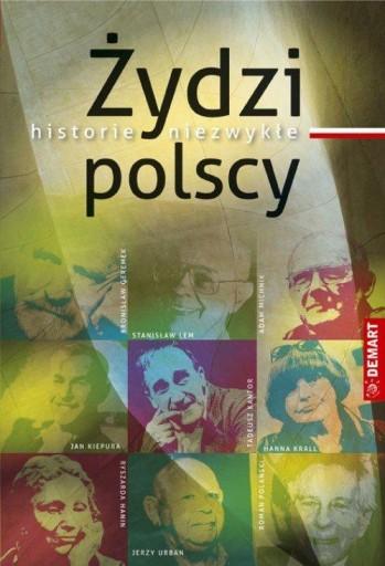 Żydzi polscy historie niezwykłe