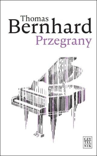 Przegrany Thomas Bernhard