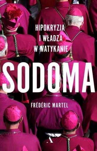 Sodoma Hipokryzja i władza w Watykanie Frédéric Ma