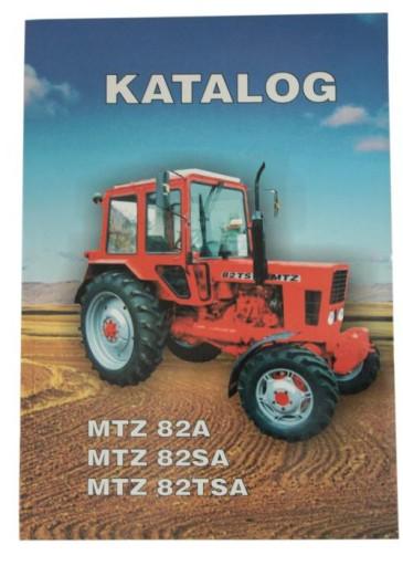 KATALOG CZĘŚCI MTZ 82A 82SA I POCHODNE NOWY