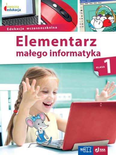 Owocna Edukacja Elementarz Malego Informatyka Kl 1 15 Zl Allegro Pl Raty 0 Darmowa Dostawa Ze Smart Kielce Stan Nowy Id Oferty 7630092382