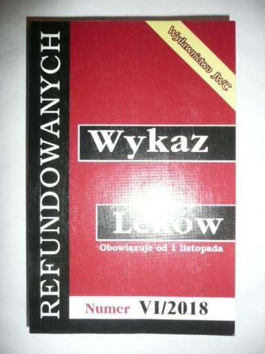 Wykaz Lekow Refundowanych Vi 2018 Wydawnictwo Jwc 50 Zl Allegro Pl Raty 0 Darmowa Dostawa Ze Smart Warszawa Stan Nowy Id Oferty 8370053109