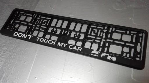 2 Ramki Don't Touch My Car czarne tło biały napis 8354057161