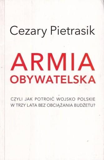 Armia Obywatelska Pietrasik 7 Zl Allegro Pl Raty 0 Darmowa Dostawa Ze Smart Rzeszow Stan Uzywany Id Oferty 8881551311