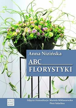 ABC FLORYSTYKI Nizińska bukieciarstwo florystyka