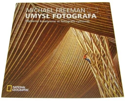 Umysł fotografa Freeman Myślenie kreatywne.. /SRL