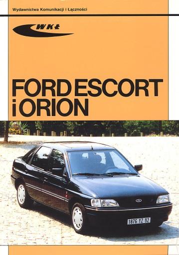 FORD ESCORT - FORD ORION OBSŁUGA I NAPRAWA