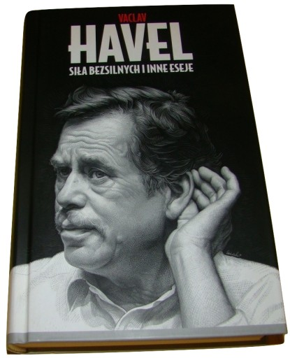 Siła bezsilnych i inne eseje Václav Havel /SRL