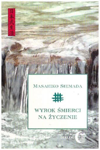 Wyrok śmierci na życzenie Masahiko Shimada NOWA