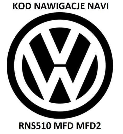 Rozkodowanie RADIO VW CODE NAVI RNS510 MFD MFD2