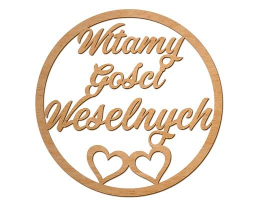 Koło drewniane 35 cm napisy Witamy Gości Weselnych