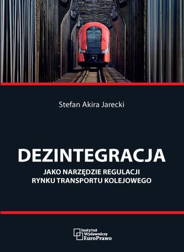 Dezintegracja rynku kolejowego