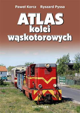 Atlas kolei wąskotorowych - Korcz Pyssa - Kolpress