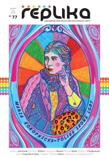 Replika nr 77 magazyn LGBT sty/lut 2019 wersja PDF