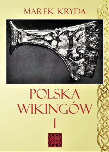 Książka Polska Wikingów cz.1