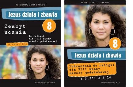JEZUS DZIALA I ZBAWIA PODRECZNIK +CWICZENIA KL 8