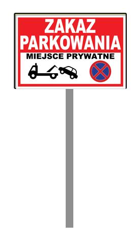 Tabliczka Znak stelaż Zakaz parkowania 30x20 100cm