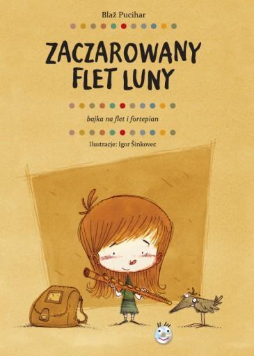 Blaz Pucihar - Zaczarowany flet Luny + CD