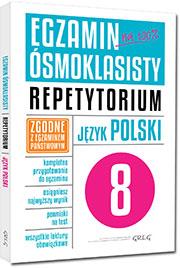 EGZAMIN ÓSMOKLASISTY Język Polski Repet. + Tablice