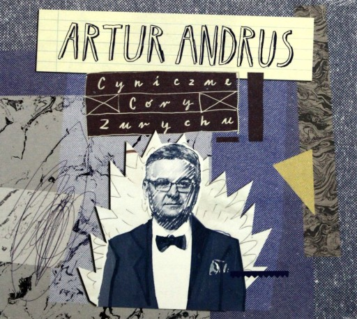 ARTUR ANDRUS: CYNICZNE CÓRY ZURYCHU [CD]